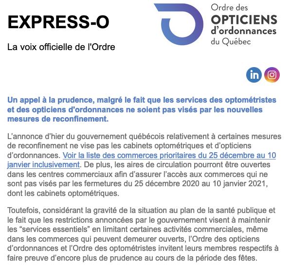 Un appel à la prudence, malgré le fait que les services des optométristes et des opticiens d'ordonnances ne soient pas visés par les nouvelles mesures de reconfinement.